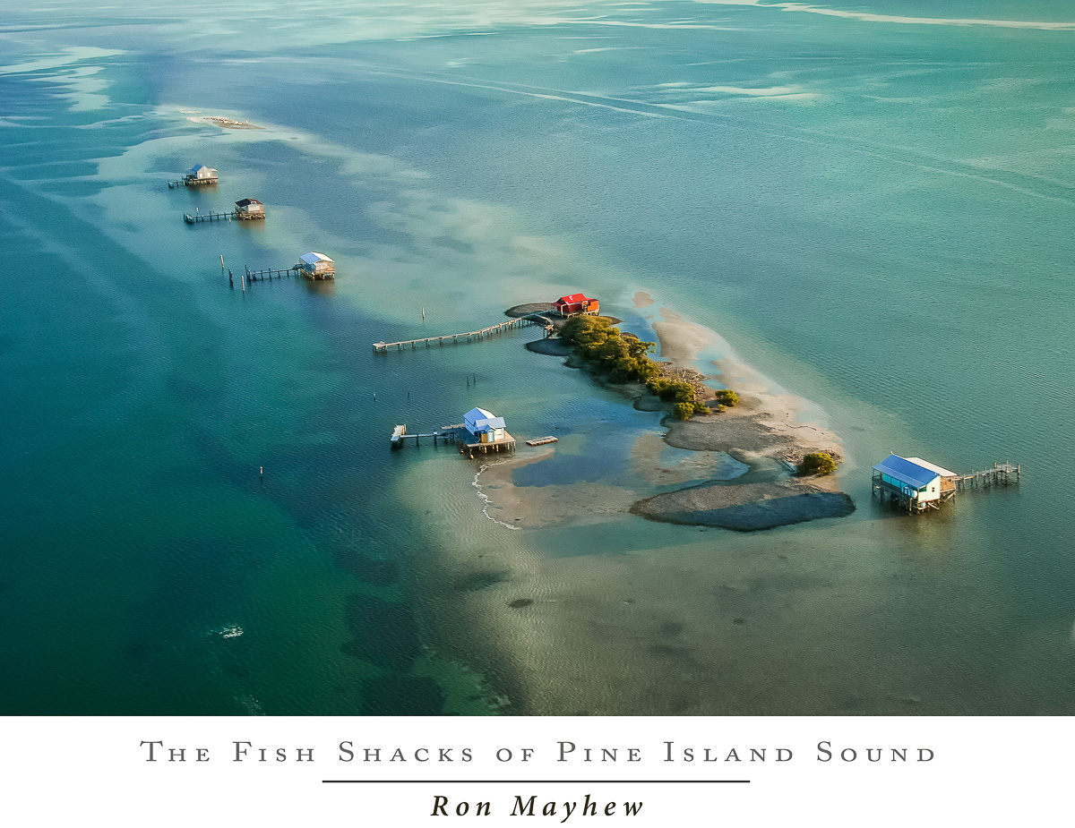 fish shacks of pine island sound 11 ron mayhew 39 s blog