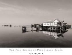 Fish Shacks of Pine Island Sound